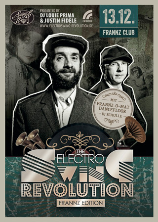 Electro Swing Revolution am 13.12.2013 @ FRANNZ CLUB BERLIN