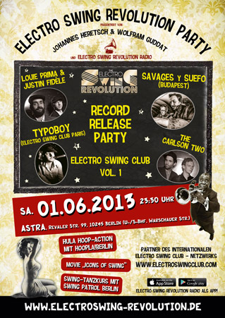 Electro Swing Revolution am 01.06.2013 @ ASTRA
