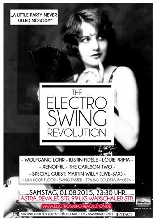 Electro Swing Revolution am 01.08.2015 @ ASTRA BERLIN