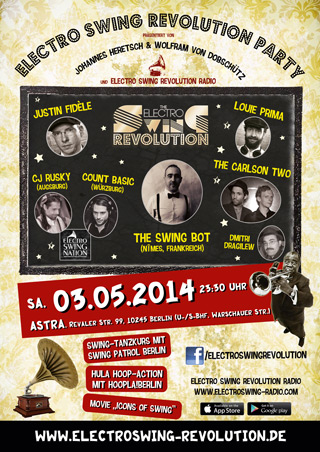 Electro Swing Revolution am 03.05.2014 @ ASTRA BERLIN