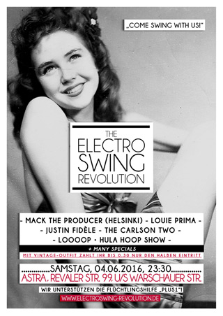 Electro Swing Revolution am 04.06.2016 @ ASTRA BERLIN