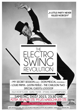 Electro Swing Revolution am 04.07.2015 @ ASTRA BERLIN