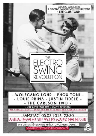 Electro Swing Revolution on 05.03.2016 @ ASTRA Berlin
