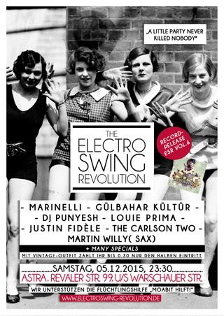 Electro Swing Revolution am 05.12.2015 @ ASTRA BERLIN
