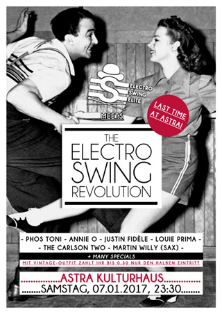 Electro Swing Revolution on 07.01.2017 @ Astra