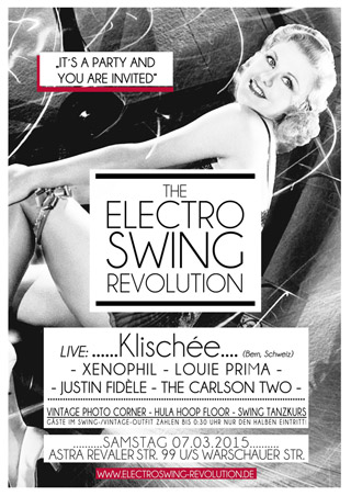 Electro Swing Revolution am 07.03.2015 @ ASTRA BERLIN