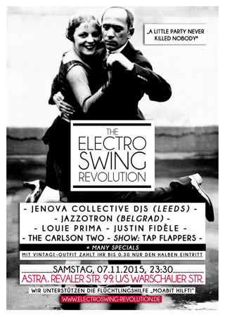 Electro Swing Revolution am 07.11.2015 @ ASTRA BERLIN