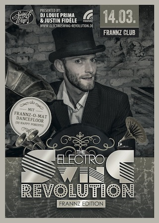 Electro Swing Revolution am 14.03.2014 @ FRANNZ CLUB BERLIN