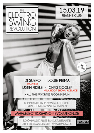 Electro Swing Revolution am 15.03.2019 @ FRANNZ CLUB BERLIN