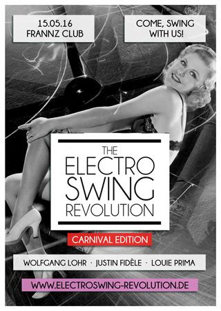Electro Swing Revolution on 15.05.2016 @ FRANNZ CLUB Berlin