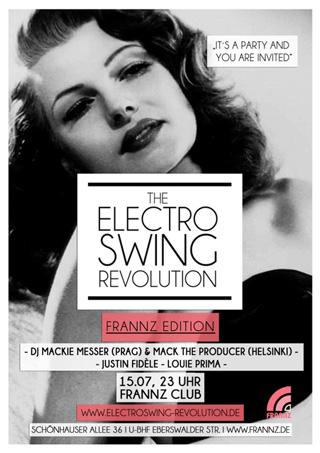 Electro Swing Revolution am 15.07.2016 @ FRANNZ CLUB BERLIN