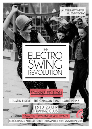 Electro Swing Revolution am 16.10.2015 @ FRANNZ CLUB BERLIN
