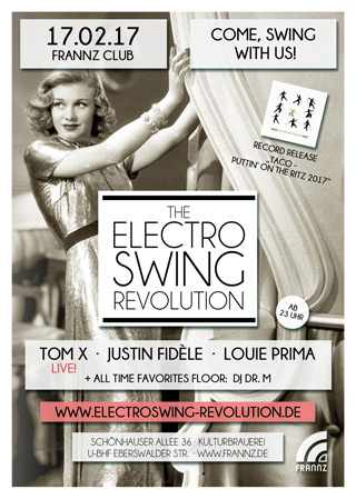 Electro Swing Revolution on 17.02.2017 @ FRANNZ CLUB Berlin