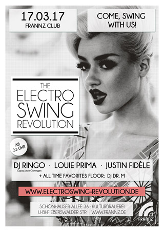 Electro Swing Revolution on 17.03.2017 @ FRANNZ CLUB Berlin