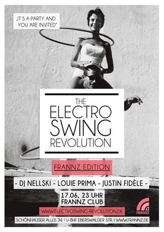 Electro Swing Revolution on 17.06.2016 @ FRANNZ CLUB Berlin