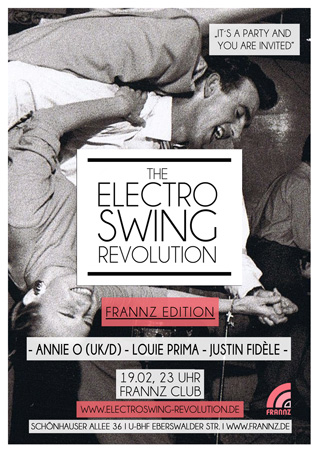 Electro Swing Revolution on 19.02.2016 @ FRANNZ CLUB Berlin