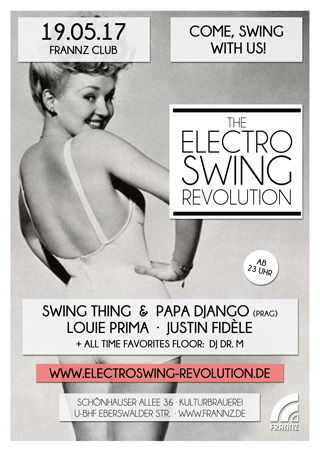 Electro Swing Revolution am 19.05.2017 @ FRANNZ CLUB BERLIN