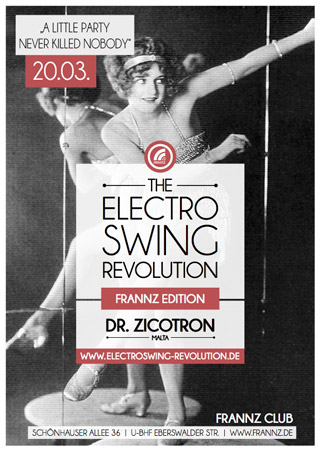 Electro Swing Revolution am 20.03.2015 @ FRANNZ CLUB BERLIN