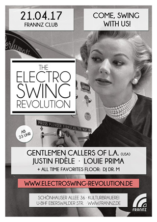 Electro Swing Revolution am 21.04.2017 @ FRANNZ CLUB BERLIN