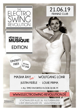 Electro Swing Revolution am 21.06.2019 @ FRANNZ CLUB BERLIN