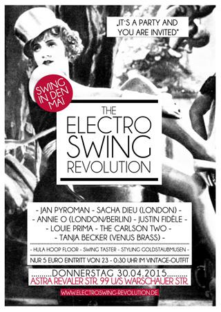 Electro Swing Revolution am 30.04.2015 @ ASTRA BERLIN