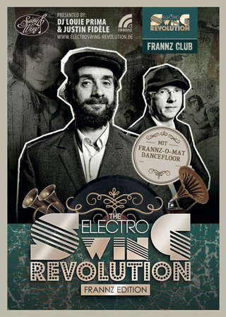 Electro Swing Revolution am 15.08.2014 @ FRANNZ CLUB BERLIN