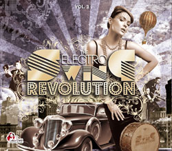 Electro Swing Revolution Vol. 2